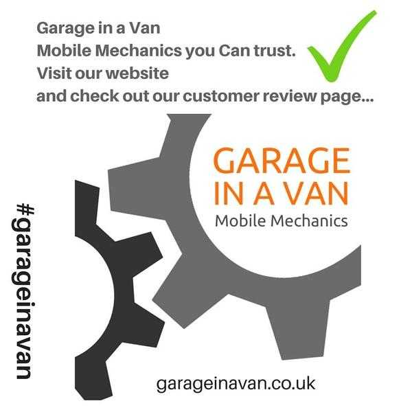 Garage in a Van - your local friendly 039Do it All039 mobile car mechanics.
