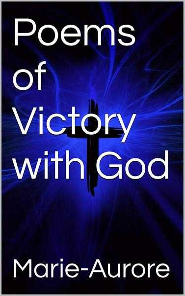 Poems of Victory with God