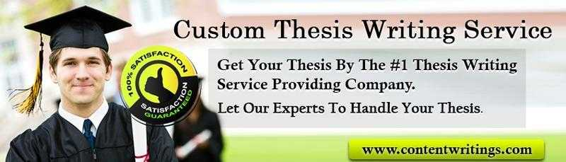 custom thesis writing company Our company has experienced writers for marketing, management, and various other disciplines as well we are not hasty about picking our writers and i tried and tried to write my thesis paper on my own but to no avail then i came across your online thesis writing services that helped me provide a.
