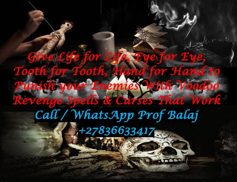 New Orleans Voodoo Revenge Spells to Destroy Enemy - Instant Death Revenge Spells Call +27836633417